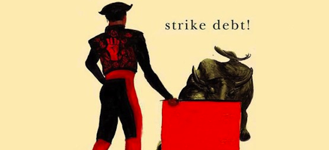 http://www.dissentmagazine.org/wp-content/files_mf/1352805691strikedebt_large.jpg