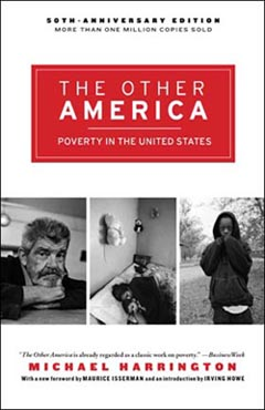 50 Years Later Poverty And The Other America Dissent Magazine