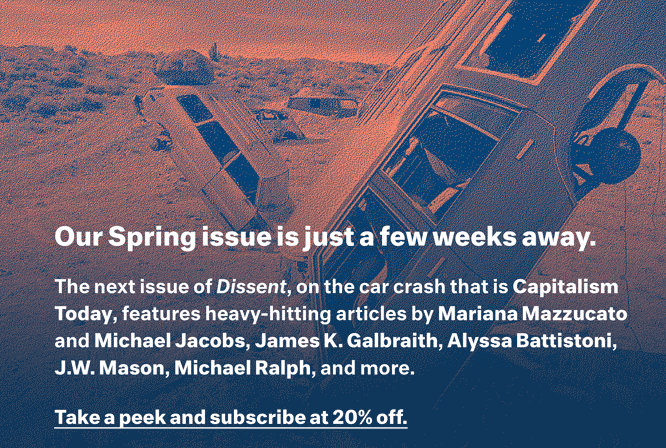 Preview Dissent's Spring 2017 issue, Capitalism Today