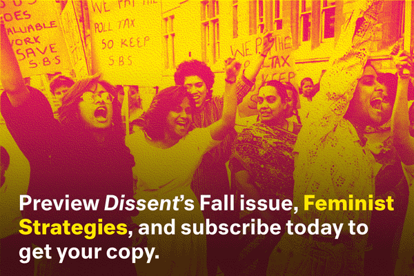 Preview Dissent's Fall 2016 issue, Feminist Strategies