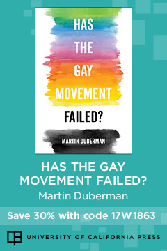 Has the Gay Movement Failed? | University of California Press