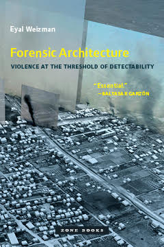 Eyal Weizman | Forensic Architecture [Advertisement]
